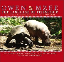Owen & Mzee:  The Language of Friendship